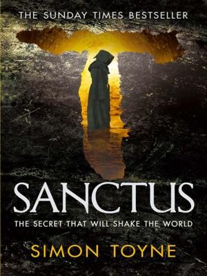 Sanctus, by Simon Toyne