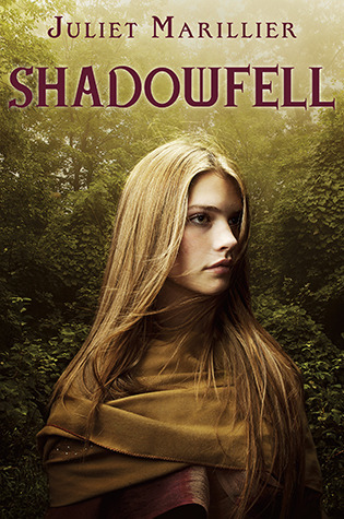 Shadowfell, by Juliet Marillier