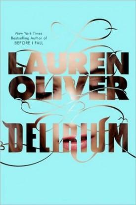 Delirium, by Lauren Oliver