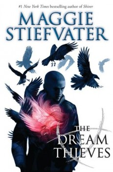 The Dream Thieves, by Maggie Stiefvater